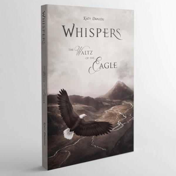 Whispers - The Waltz of the Eagle - Katy Danjou