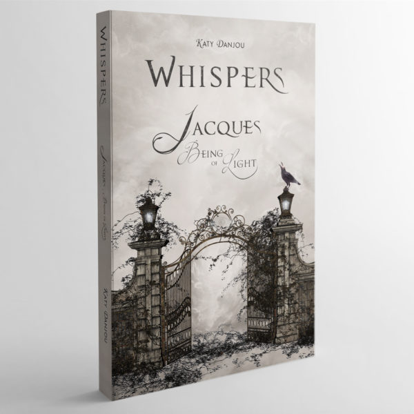 Whispers - Jacques, Being of Light - Katy Danjou